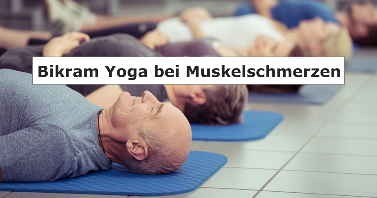 bikram yoga bei muskelschmerzen bewegen ohne schmerzen. Black Bedroom Furniture Sets. Home Design Ideas
